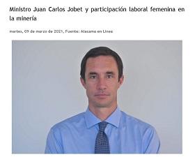 Ministro Juan Carlos Jobet y participación laboral femenina en la minería