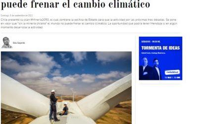 Dato, no relato: sin minería no se puede frenar el cambio climático